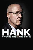 Hank: 5 Years from the Brink
