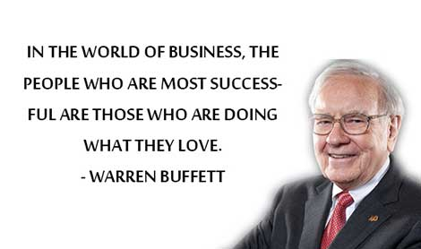 Warren Buffett quotes - successful are those who are doing what they love